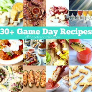 more than thirty game day recipes featuring easy appetizers, main dishes and drinks for your super bowl party!