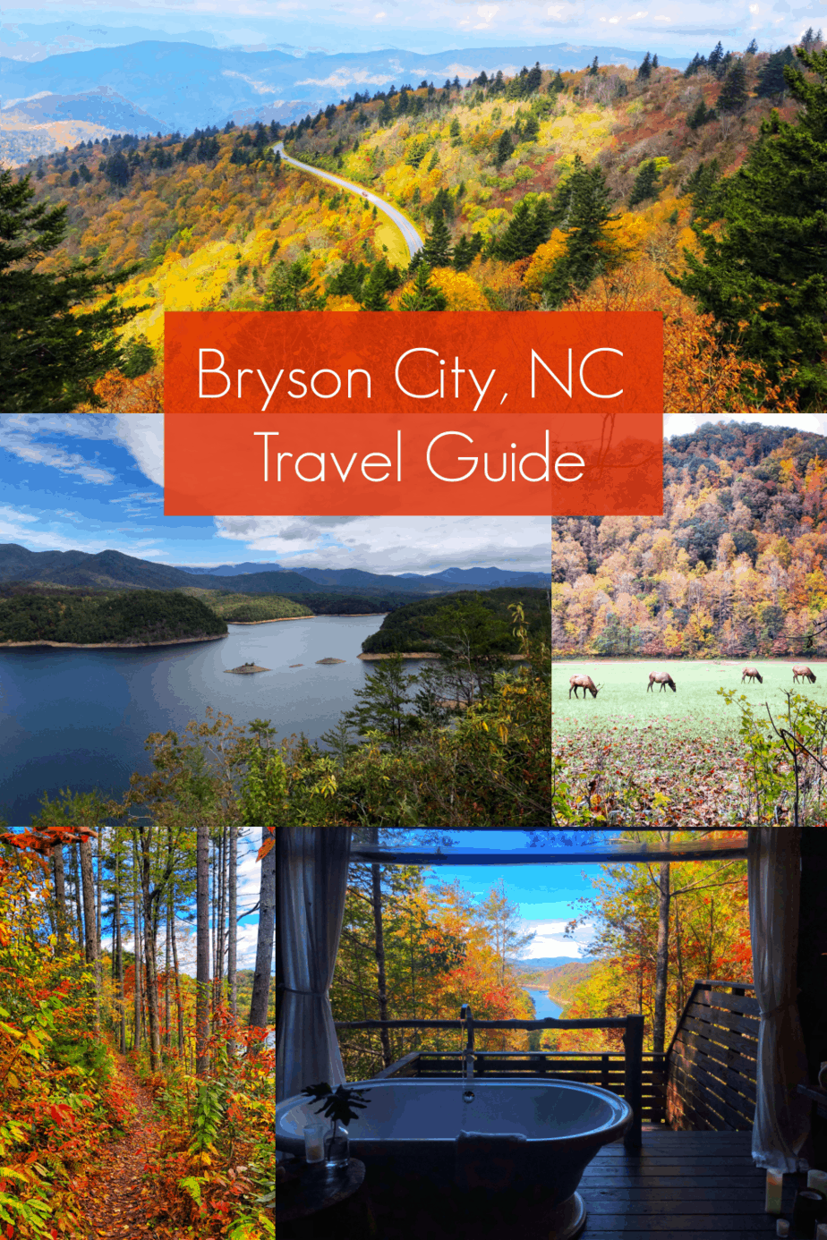 collage of pictures of things to do in bryson city nc with a red box with text that says bryson city nc travel guide